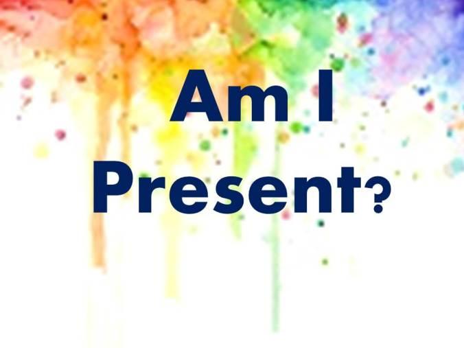 Am I present - 1a